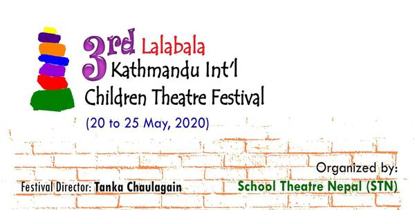 3rd Lalabala Bhadgaun international Children's Theatre Festival 2020