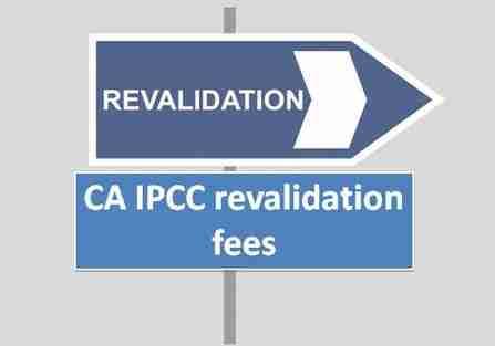 CA IPCC revalidation fees