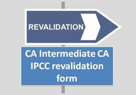 CA Intermediate / CA IPCC revalidation form for Nov 2017