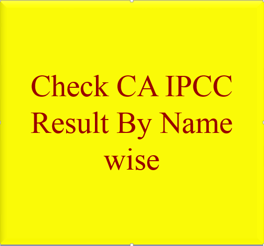 CA IPCC Result By name wise