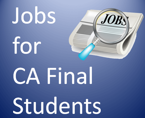 Jobs for CA Final Students