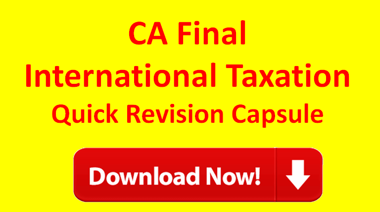 CA Final International Taxation Revision notes