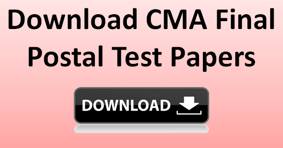 CMA Final Postal test papers