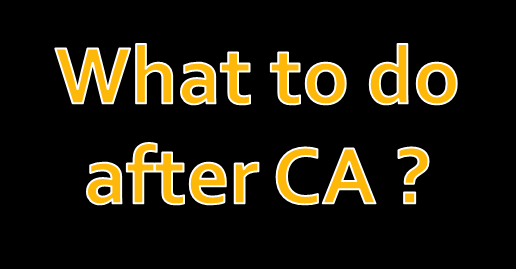 what to do after ca