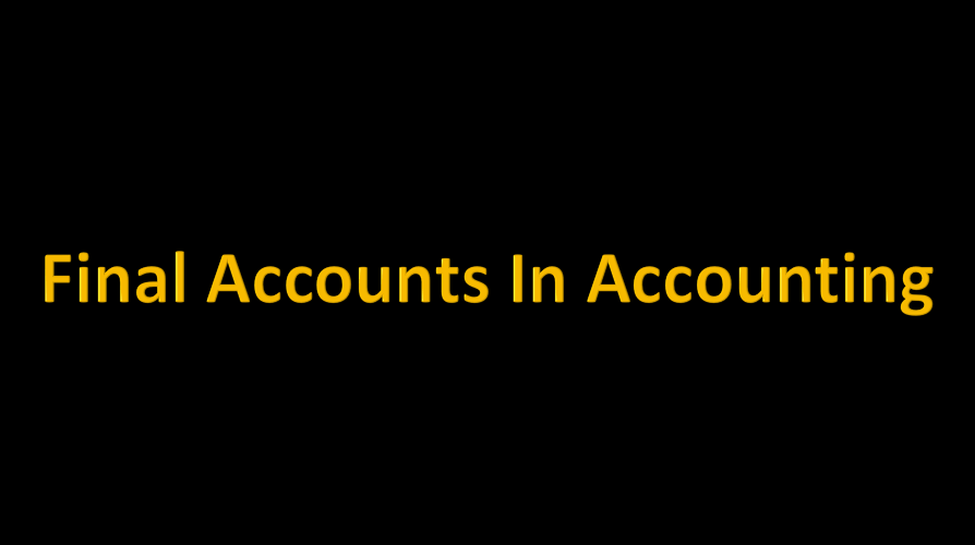 final accounts in acounting