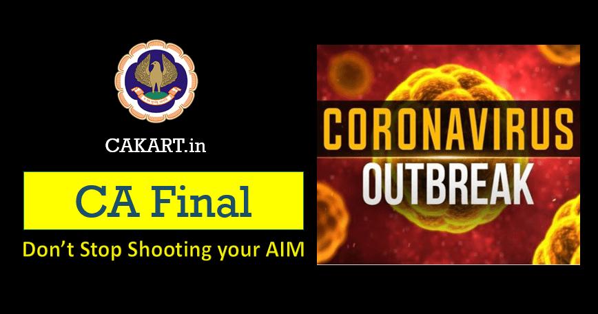 CA Final Preparation during Coronavirus OutBreak