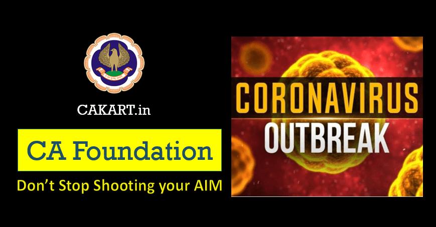 CA Foundation Preparation during Coronavirus OutBreak