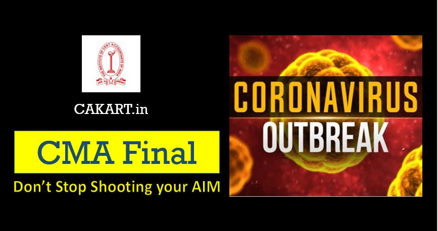 CMA Final Preparation during Coronavirus OutBreak