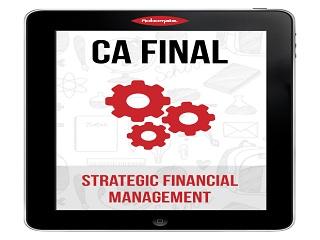 CA FINAL Group 1   Strategic Financial Management   SFM