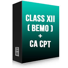 CLASS XII  BEMO  + CA Foundation | CA CPT COMBO COURSE
