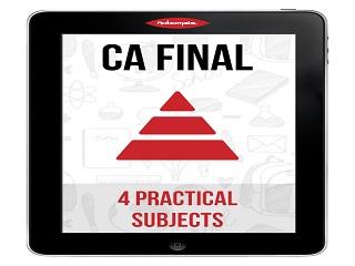 CA FINAL 4 PRACTICALS SUBJECTS
