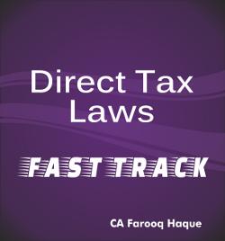 CA Final Direct tax Fast Track by Farooq Haque