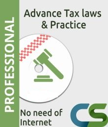 CS Professional Coaching Course  Advance Tax Laws Practice