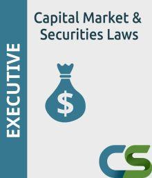CS Executive Coaching Course Capital Market Securities laws