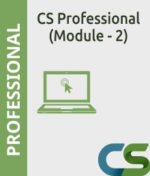 CS Professional Module 2 Complete course