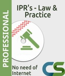 CS Professional Intellectual Property Rights   Law and Practice