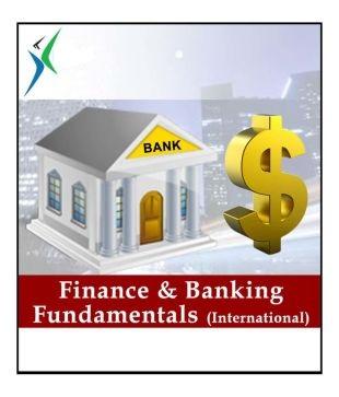Industry Endorsed CertificateFinance Banking Fundamentals International Online Course