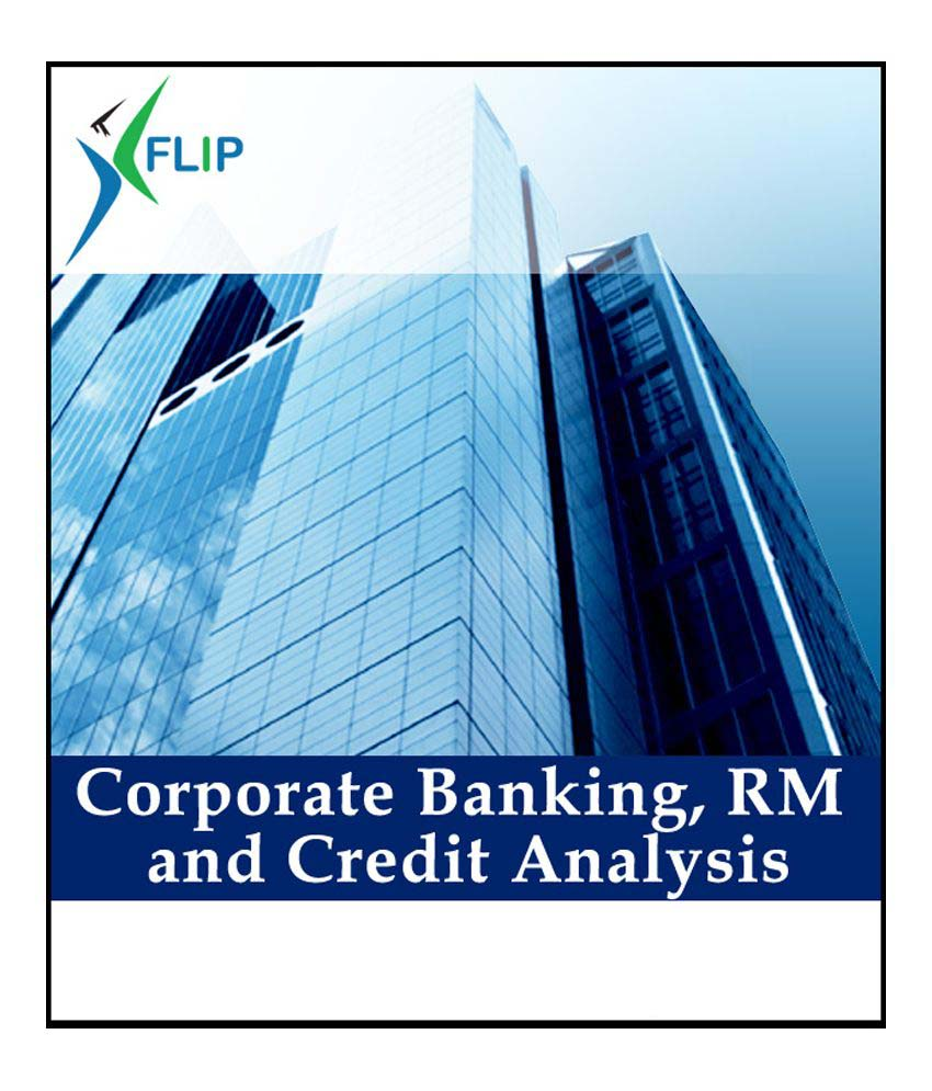 Industry Endorsed CertificateCorporate Banking  RM and Credit Analysis