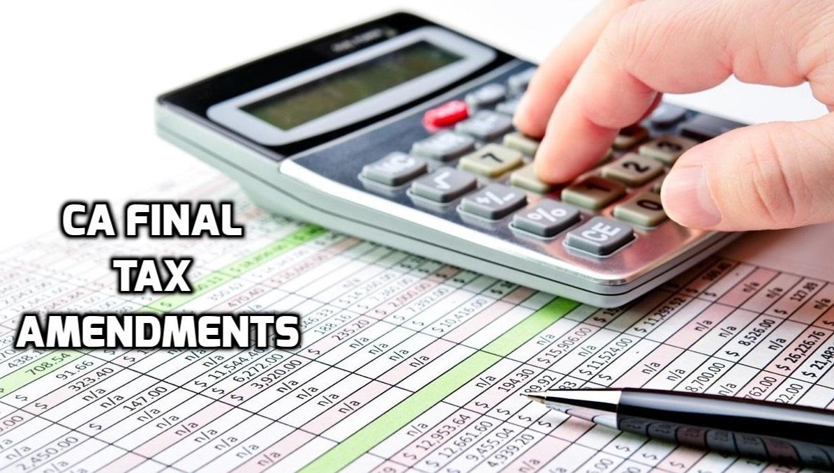 CA Final IDT amendments by CA Yashavant Mangal