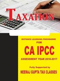 CA Intermediate | CA IPCC Taxation by Neeraj Gupta