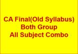 CA FINAL(Old Syllabus) FULL COMBO - P1+P2+P3+P4+P5+..