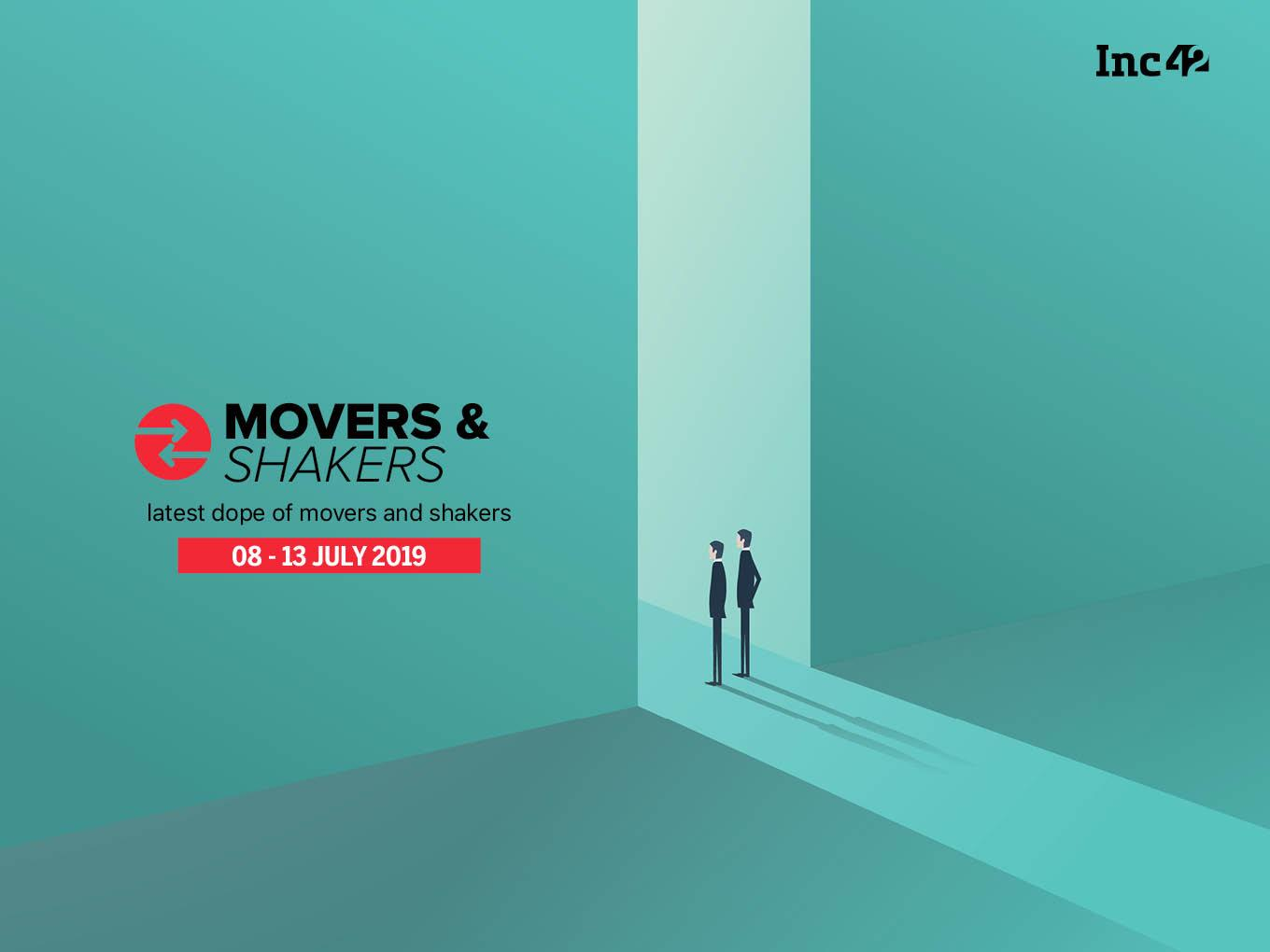 Important Movers and Shakers Of Indian Startup Ecosystem This Week