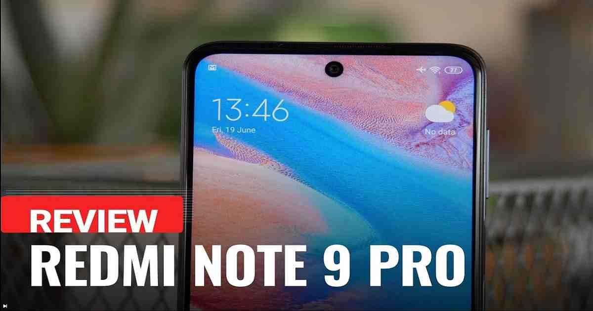 Xiaomi Redmi Note 9 Pro Review Is It Worth Buying
