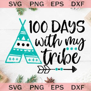 Days with my tribe svg days of school svg days svg