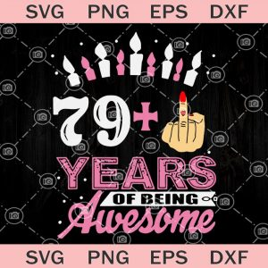 Years of being awesome svg old woman svg queen svg years svg