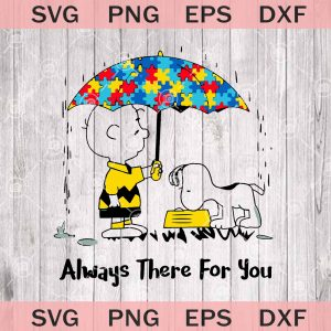 Always there for you autism svg png dxf eps autism awareness svg charlie brown svg snoopy svg