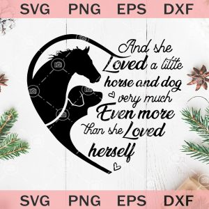 And she loved a little horse and dog verry much even more than she loved herself svg