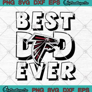 Atlanta Falcons Best Dad Ever Father's Day American football SVG PNG EPS DXF Cricut File Silhouette Art, svg cricut, silhouette svg files, cricut svg, silhouette svg, svg designs, vinyl svg