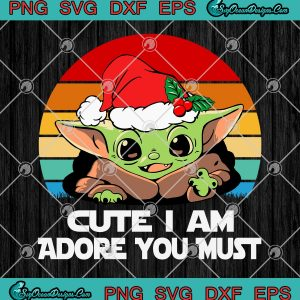 Baby yoda cute i am adore you must svg png eps fxf cut file clipart