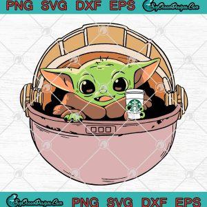 Baby Yoda Drink StarBucks SVG PNG,Star Wars The Mandalorian SVG PNG EPS FXF Cut File Clipart Vector,svg cricut, silhouette svg files, cricut svg, silhouette svg, svg designs, vinyl svg