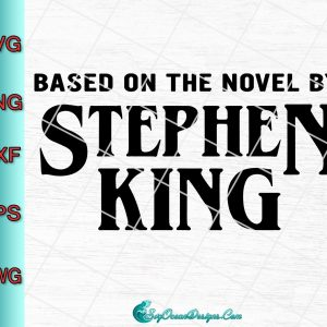 Based On The Novel By Stephen King Svg Png Eps Dxf - Cut File, svg cricut, silhouette svg files, cricut svg, silhouette svg, svg designs, vinyl svg