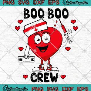 Boo Boo Crew Valentine's Day SVG PNG EPS DXF -Nurse Valentine's Day SVG, svg cricut, silhouette svg files, cricut svg, silhouette svg, svg designs, vinyl svg