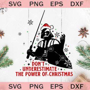 Dont underestimate the power of christmas svg darth vader christmas svg star wars svg