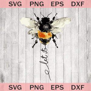 Let it be svg bee clip art bee svg design boho bee svg png eps dxf