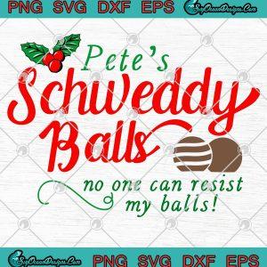 Petes schweddy balls funny christmas svg png eps dxf cricut file