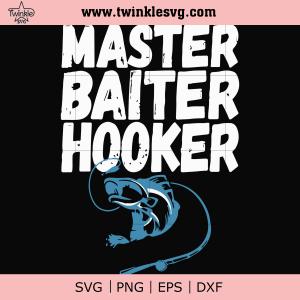 Master baiter hooker svg, png, dxf, eps digital file OTH0049