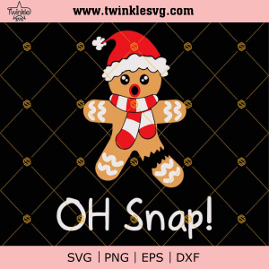 Oh Snap Gingerbread Man SVG PNG DXF EPS Cut Files Clipart Cricut