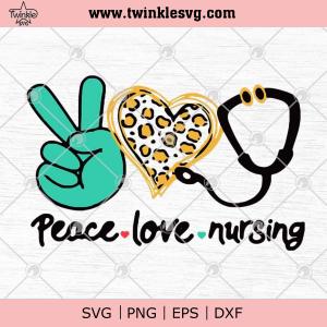 Peace Love Nursing VG PNG EPS DXF - Nurse Lovers SVG Cricut File Silhouette Art_93015105.jpg