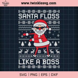 Santa Floss Like A Boss Funny Ugly Christmas 2020 SVG cut file for cricut silhouette machine make craft handmade