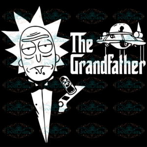 Rick and Morty Svg, Fathers Day Svg, The Grandfather Svg, Rick Svg,