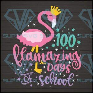 Flamazing days of school svg flamingo clipart