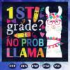 1st Grade No Prob LLama Svg BS210525TH02
