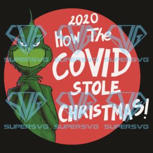 How covid stole christmas svg cm