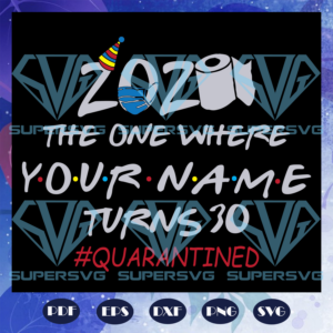 The one where your name turn svg bd a