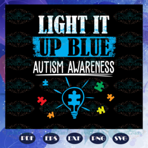 Light it up blue autism awareness autism svg AU29072020