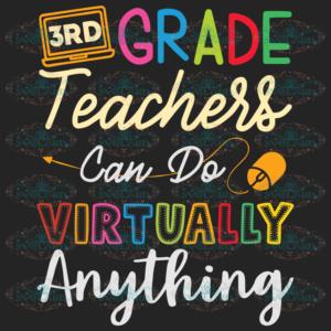 3rd Grade Teachers Can Do Virtually Anything 100th Days svg BS10082020